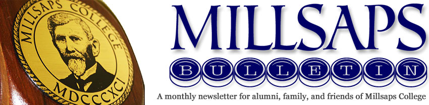 Millsaps Bulletin | The Millsaps College Newsletter